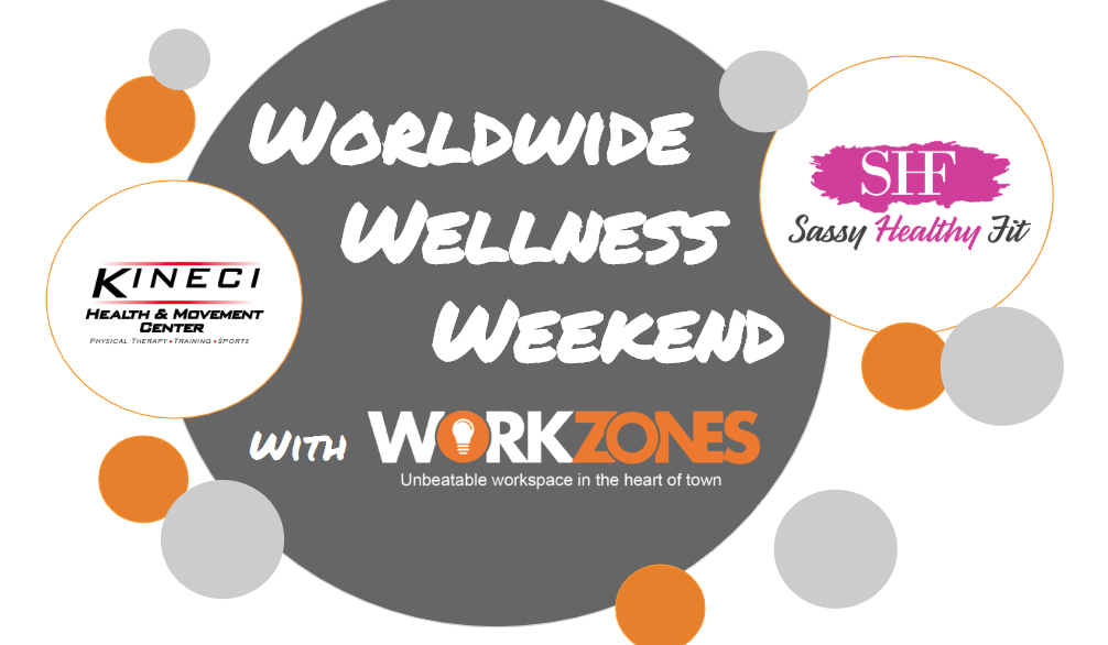 Worldwide Wellness Weekend with WORKZONES! title=