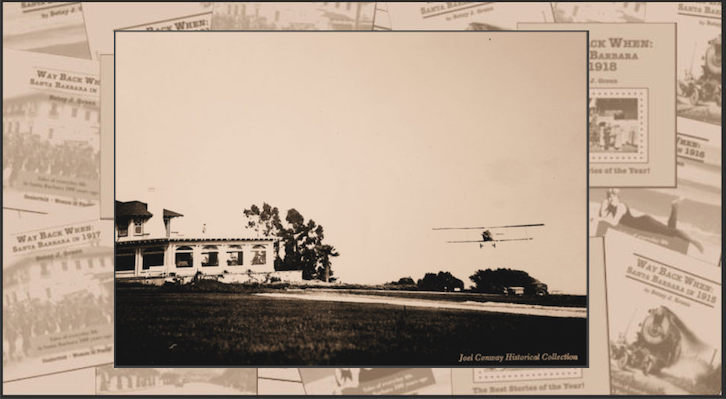 Way Back When: An Aviation First for Santa Barbara