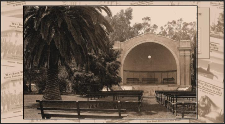 Way Back When: Plaza Del Mar Bandshell Turns 100 Years Old title=