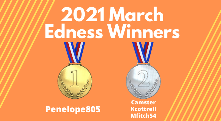 2021 March Edness Winners Announced!