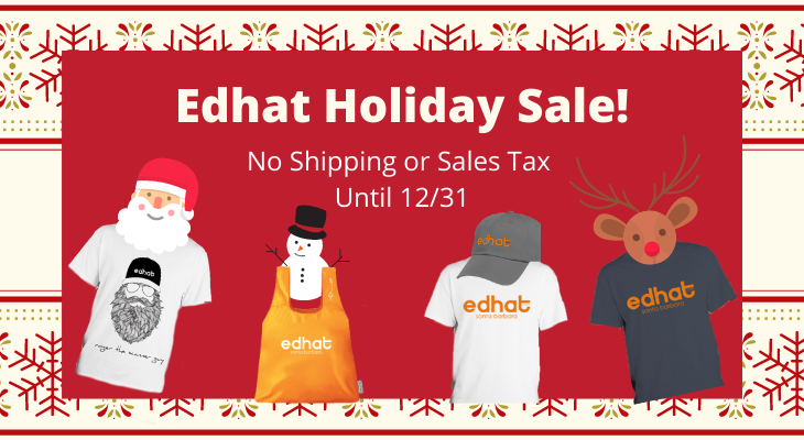 2020 Holiday Sale on Edhat Gear!
