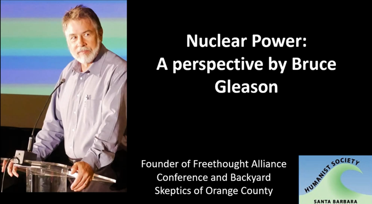 Humanist Society Lecture: Nuclear Power Pro and Con