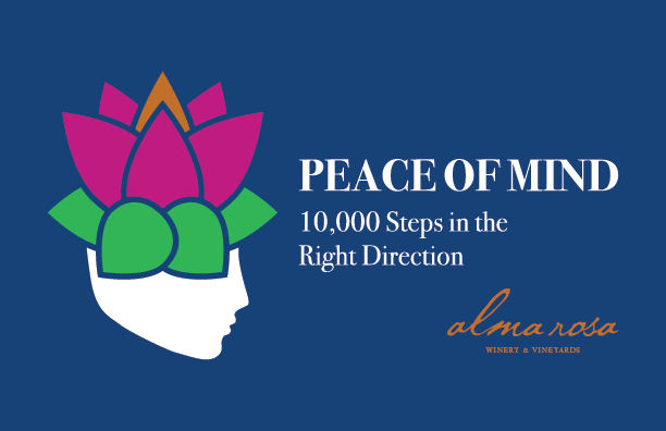 """Alma Rosa Winery's """"Peace of Mind: 10,000 Steps in the Right Direction"""" Fundraiser title="""