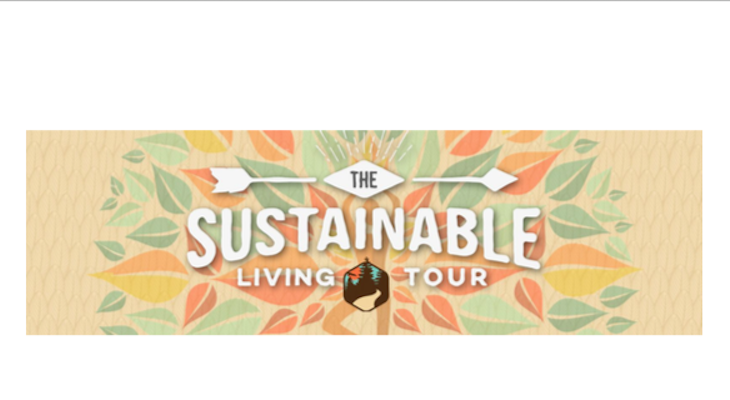 SOUTHERN CALIFORNIA'S FIRST EVER SUSTAINABLE LIVING TOUR