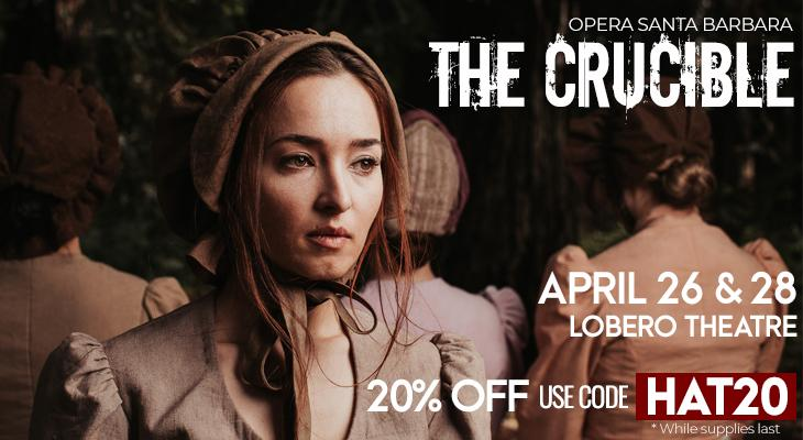 Opera Santa Barbara Presents: The Crucible