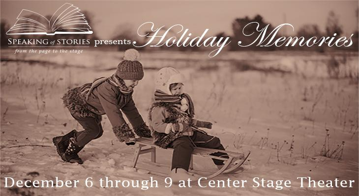 Speaking of Stories Presents: Holiday Memories