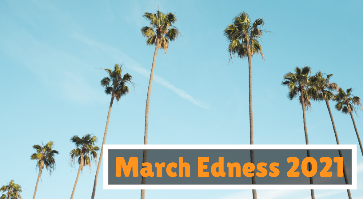March Edness Begins March 1st!