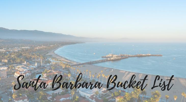 Santa Barbara Bucket List