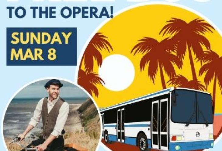 Opera SB offers FREE Bus for North County Residents